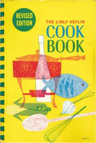 Linly Heflin Cookbook